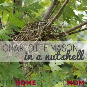 Charlotte Mason in a Nutshell