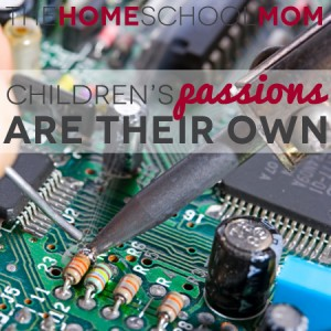 Children's passions are their own
