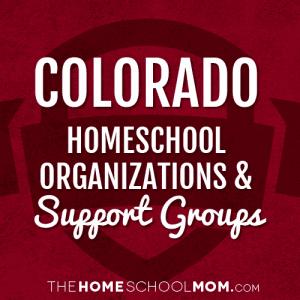 Colorado Homeschool Organizations & Support Groups