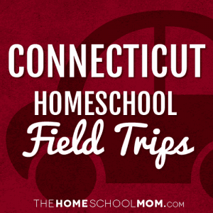 Connecticut Field Trips