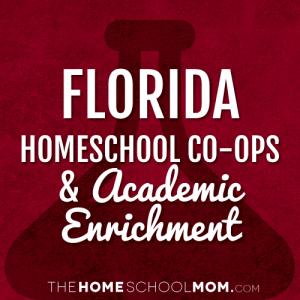 Florida Homeschool Co-ops and Classes