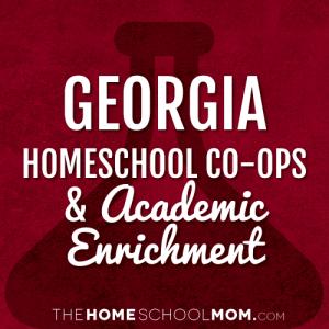 Georgia Homeschool Co Ops Academic Enrichment Classes