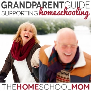 Grandparent Guide to Homeschooling: Supporting Homeschooling