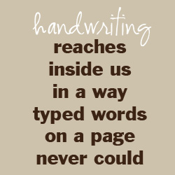 TheHomeSchoolMom: Handwriting reaches inside us in a way typed words on a page never could