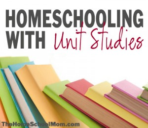 TheHomeSchoolMom: Homeschooling with Unit Studies
