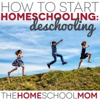 How to Start Homeschooling: Tips for Deschooling