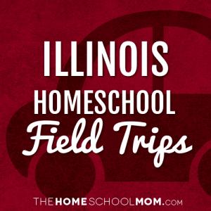 Illinois Homeschool Field Trips