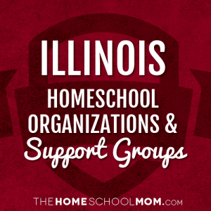 Illinois Homeschool Organizations & Support Groups