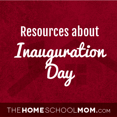 Homeschool resources about US Presidential Inaugerations