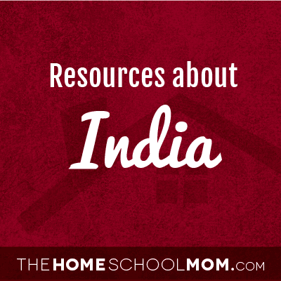 Homeschool resources about India