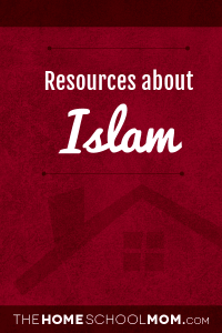 Homeschool resources about Islam