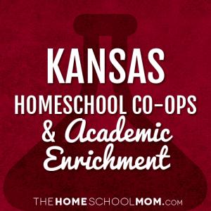 Kansas Homeschool Co-ops and Academic Enrichment