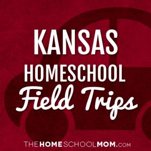 Kansas Homeschool Field Trips
