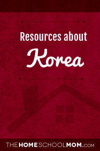 Homeschool resources about Korea