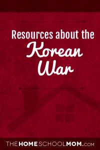 Homeschool resources about the Korean War