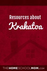 Homeschool resources about Krakatoa