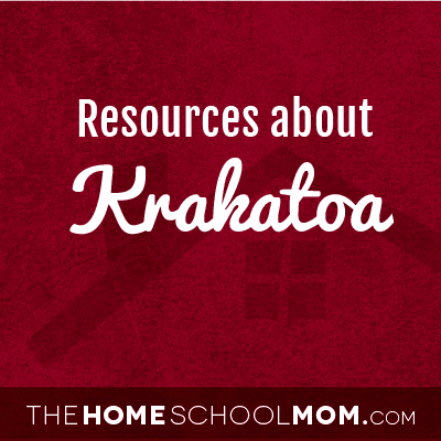Homeschool resources about Krakatoa
