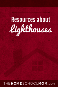 Homeschool resources about lighthouses