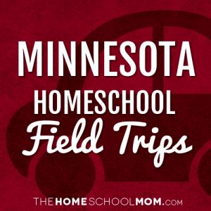 Minnesota Homeschool Field Trips
