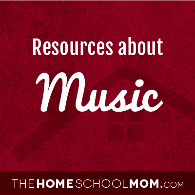 Homeschool resources about music