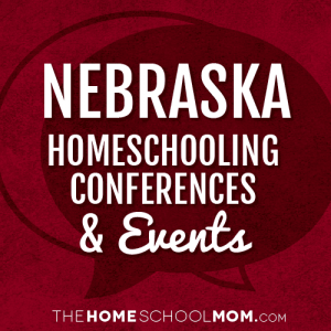 Nebraska Homeschooling Conferences & Events