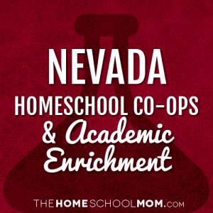 Nevada Homeschool Co-Ops & Academic Enrichment