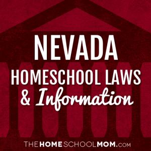Nevada Homeschool Laws & Information