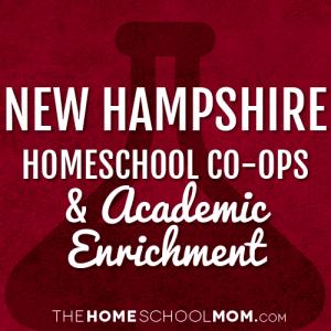 New Hampshire Homeschool Co-Ops & Academic Enrichment