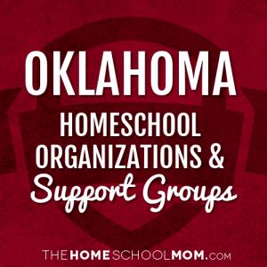 Oklahoma Homeschool Organizations & Support Groups