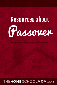 Homeschool resources about Passover
