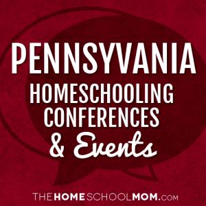 Pennsylvania Homeschooling Conferences & Events