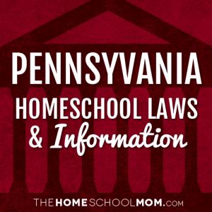 Pennsylvania New York Homeschool Laws & Information
