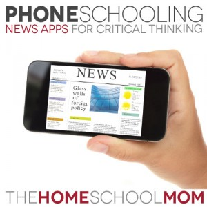 PhoneSchooling: News Apps for Critical Thinking