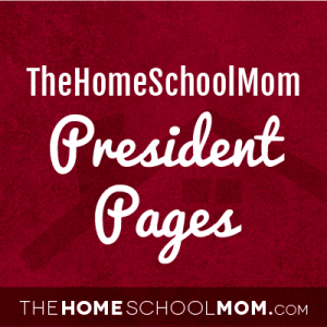 TheHomeSchoolMom: All President Pages