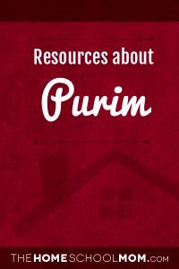 Homeschool resources for Purim