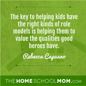 The key to helping kids have the right kinds of role models is helping them to value the qualities good heroes have.