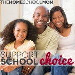 TheHomeSchoolMom: Support School Choice (It's Not What You Think)