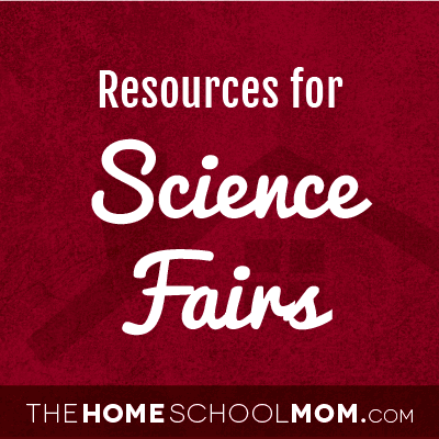 Homeschool resources for Science Fairs