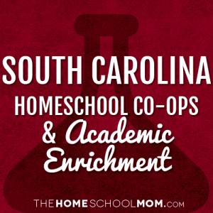 South Carolina Homeschool Co-Ops & Academic Enrichment