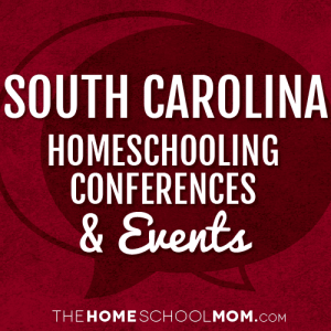 South Carolina Homeschooling Conferences & Events