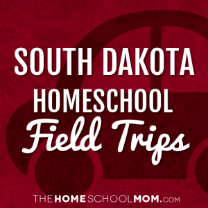 South Dakota Homeschool Field Trips