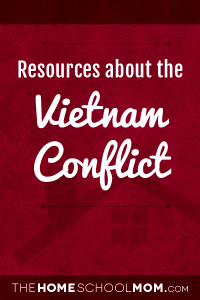 Homeschool resources about the Vietnam Conflict