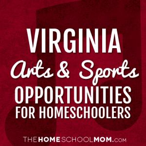 Virginia Arts & Sports Opportunities