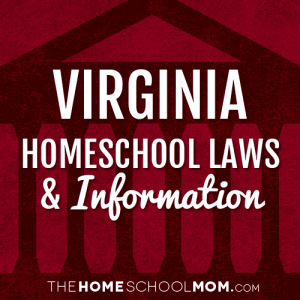 Virginia New York Homeschool Laws & Information