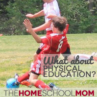 TheHomeSchoolMom: What about PE?
