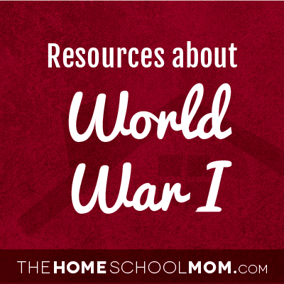 Homeschool resources about WWI