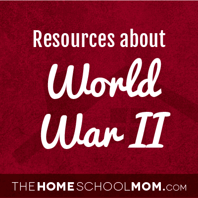 Homeschool resources about WWII