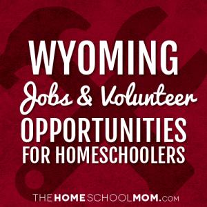 Wyoming Jobs & Volunteer Opportunities
